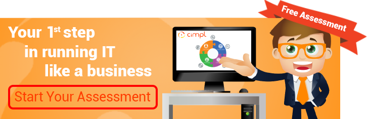 Free assessment: your 1st step in running IT like a business.