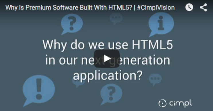Why is Premium Software Built With HTML5? | #CimplVision